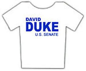 DAVID DUKE FOR US SENATE T-SHIRT