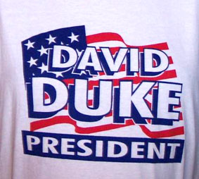DUKE FOR PRESIDENT T-SHIRT