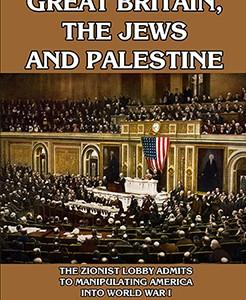 Great Britain, the Jews and Palestine