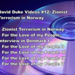DAVID DUKE VIDEOS #12: ZIONIST TERRORISM IN NORWAY