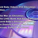 DAVID DUKE VIDEOS #14: CHRISTMAS EDITION